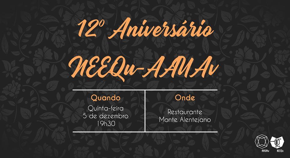 12º Aniversário NEEQu-AAUAv