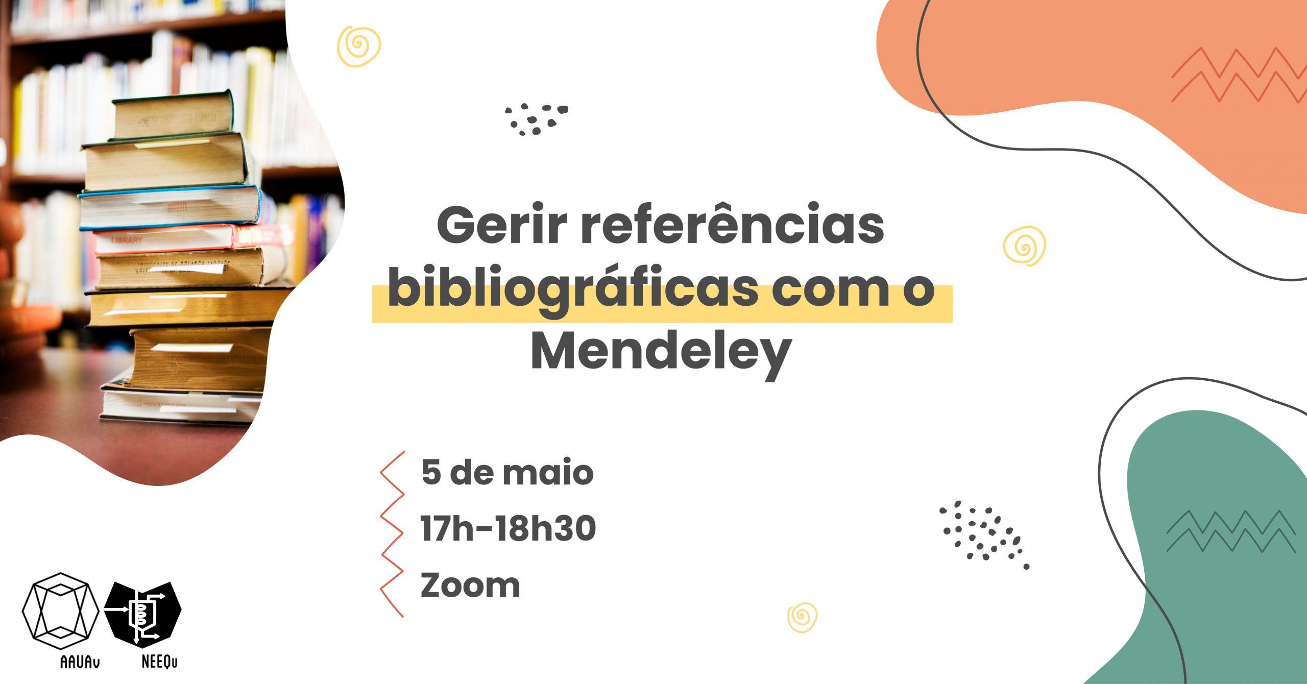 Read more about the article Workshop | Gerir referências bibliográficas com o Mendeley